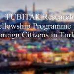 TUBITAK Graduate Scholarships for International Students