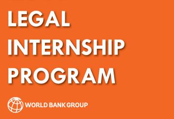 WORLD BANK'S LEGAL INTERNSHIP PROGRAM