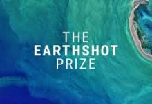 Photo of THE EARTHSHOT PRIZE: FINDING SOLUTIONS TO INCENTIVISE CHANGE AND HELP TO REPAIR OUR PLANET