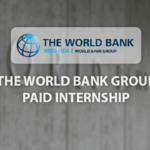 THE WORLD BANK INTERNSHIP PROGRAM IS NOW ACCEPTING APPLICATIONS