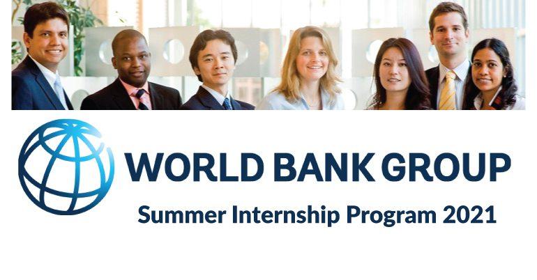 World Bank Group Summer Internship Program 2021